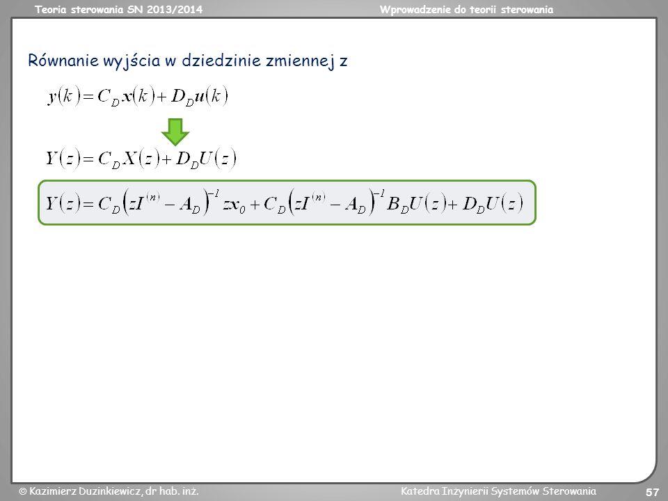 Równanie wyjścia w dziedzinie zmiennej z