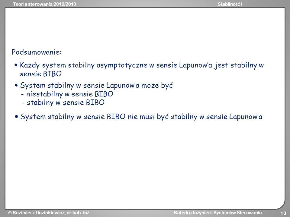  System stabilny w sensie Lapunow'a może być