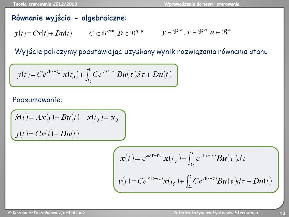 Równanie wyjścia - algebraiczne: