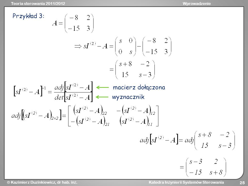 Przykład 3: macierz dołączona wyznacznik