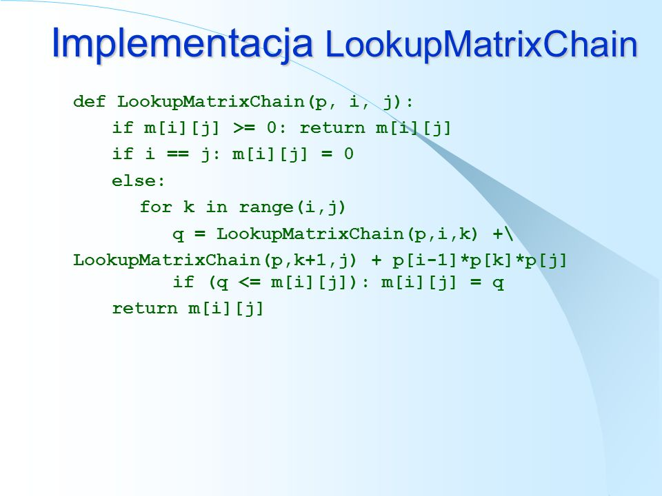 Implementacja LookupMatrixChain