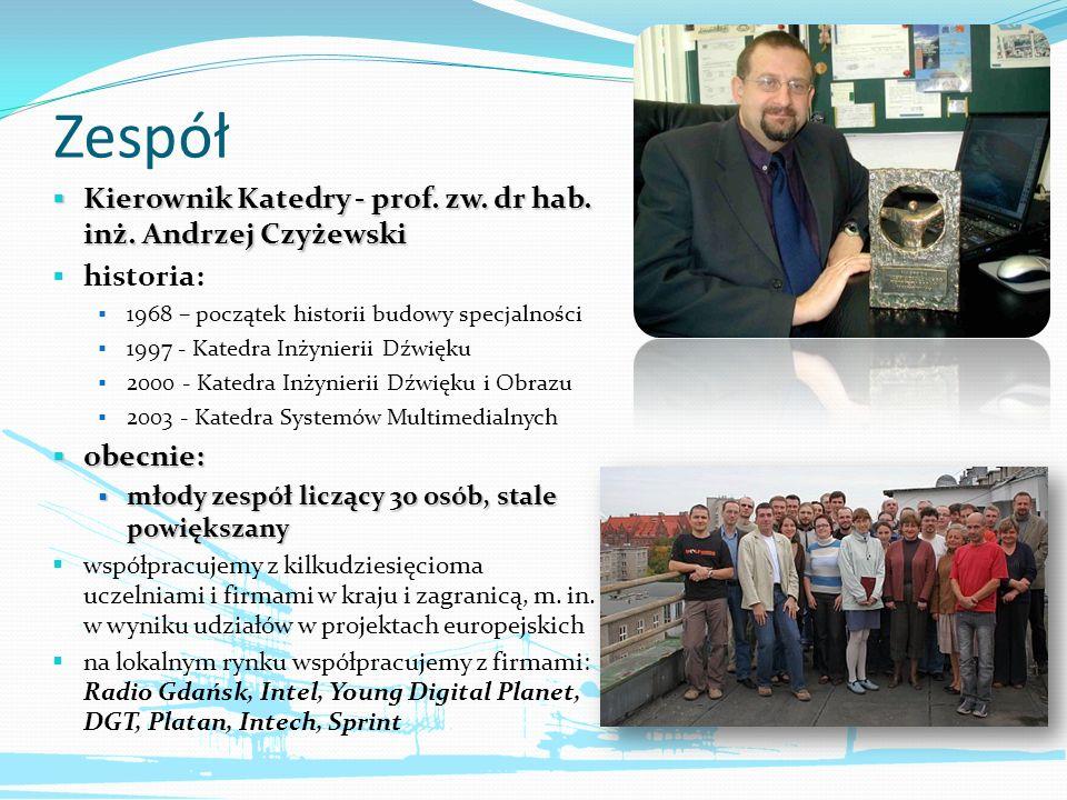 Zespół Kierownik Katedry - prof. zw. dr hab. inż. Andrzej Czyżewski