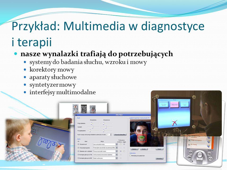 Przykład: Multimedia w diagnostyce i terapii
