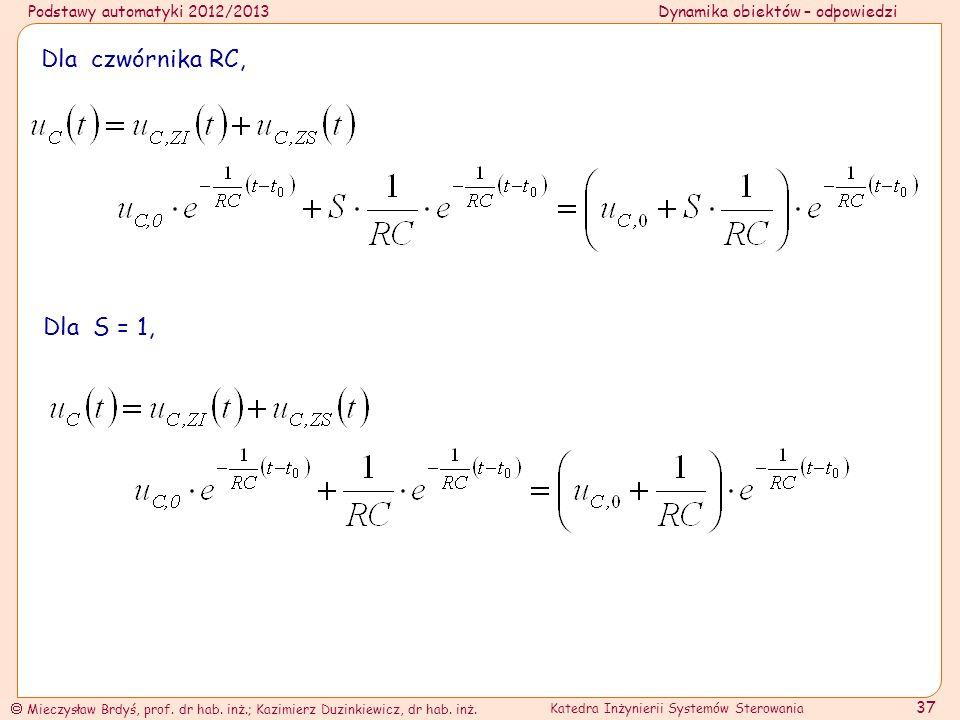 Dla czwórnika RC, Dla S = 1,