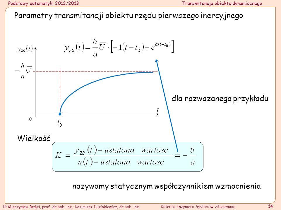 Parametry transmitancji obiektu rzędu pierwszego inercyjnego