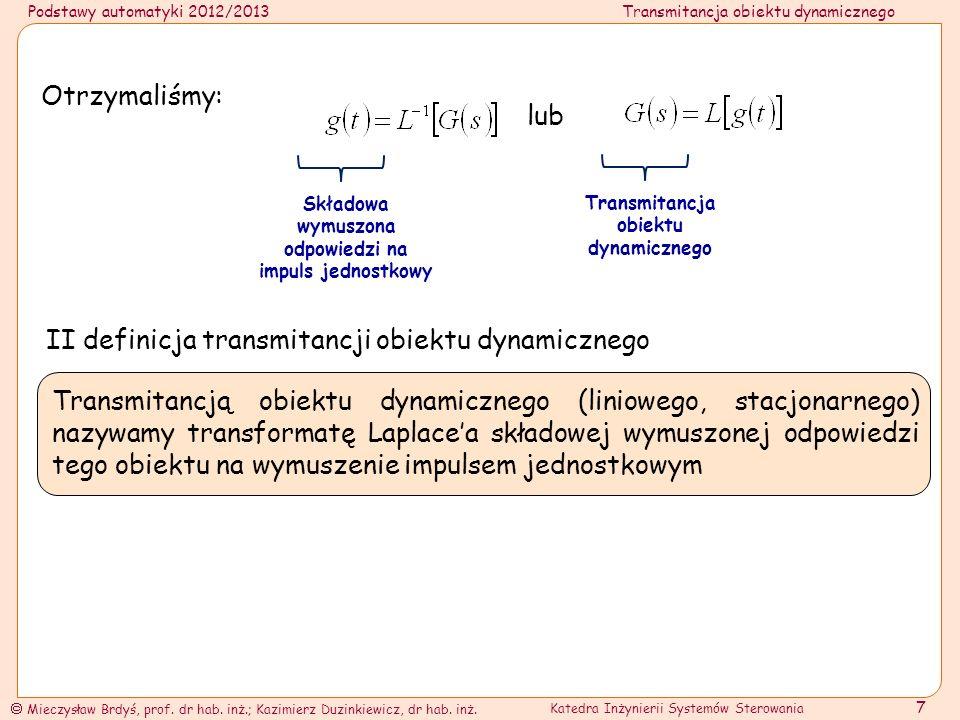 II definicja transmitancji obiektu dynamicznego