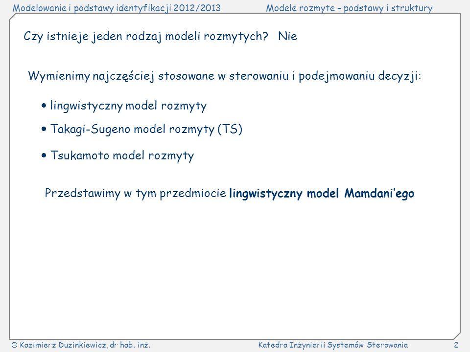 Przedstawimy w tym przedmiocie lingwistyczny model Mamdani'ego