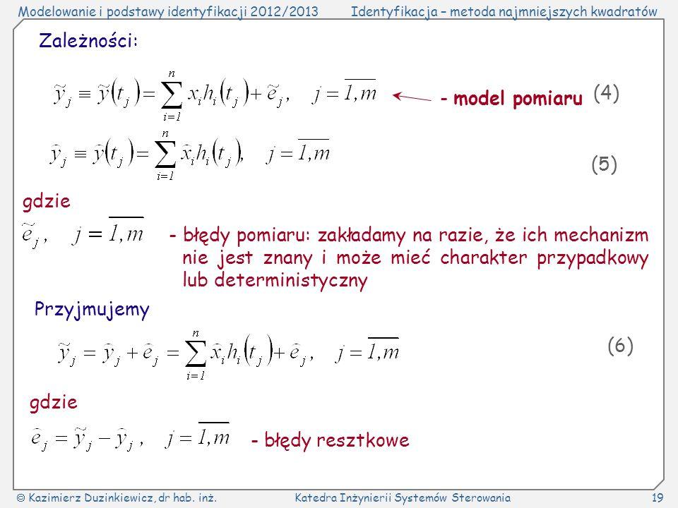 Zależności: (4) - model pomiaru. (5) gdzie.