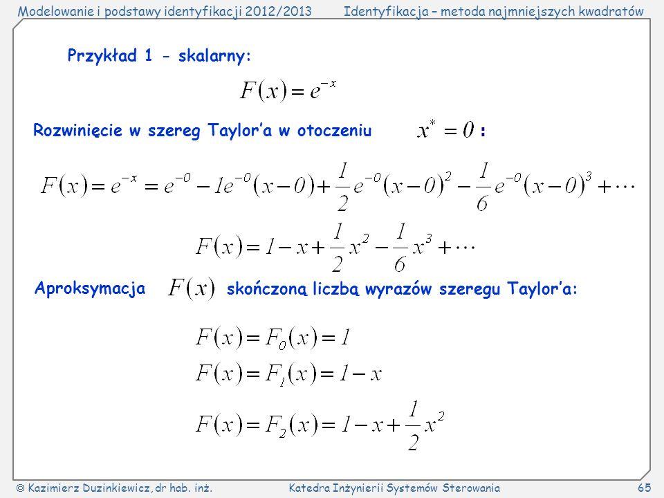 Przykład 1 - skalarny: Rozwinięcie w szereg Taylor'a w otoczeniu.