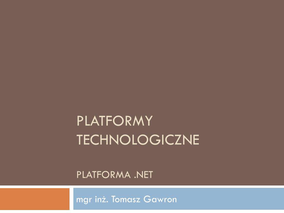 Platformy technologiczne Platforma .net
