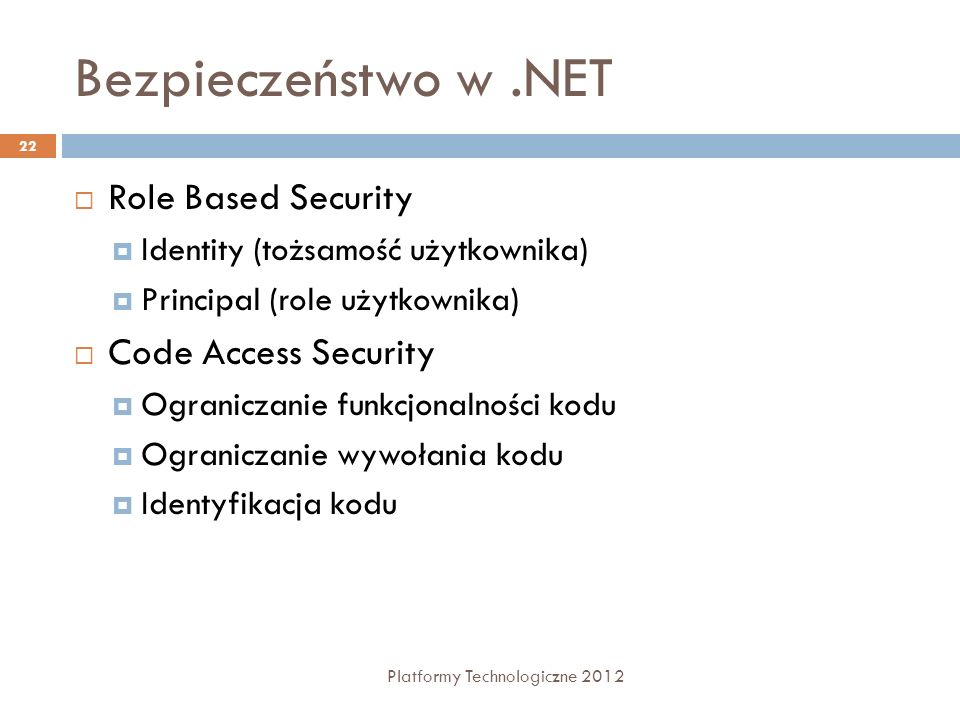 Bezpieczeństwo w .NET Role Based Security Code Access Security