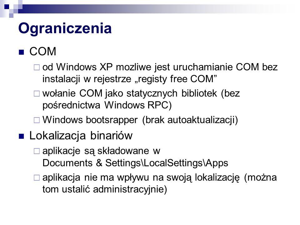 Ograniczenia COM Lokalizacja binariów