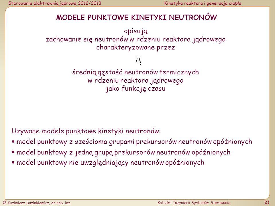 MODELE PUNKTOWE KINETYKI NEUTRONÓW