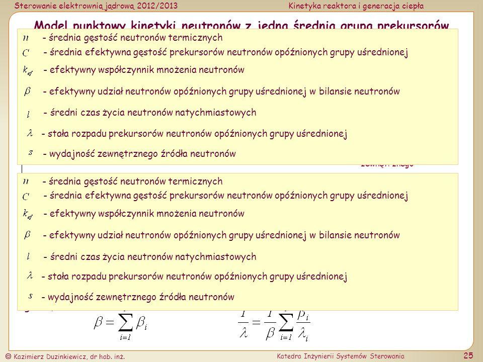 Model punktowy kinetyki neutronów z jedną średnią grupą prekursorów neutronów opóźnionych (kef)
