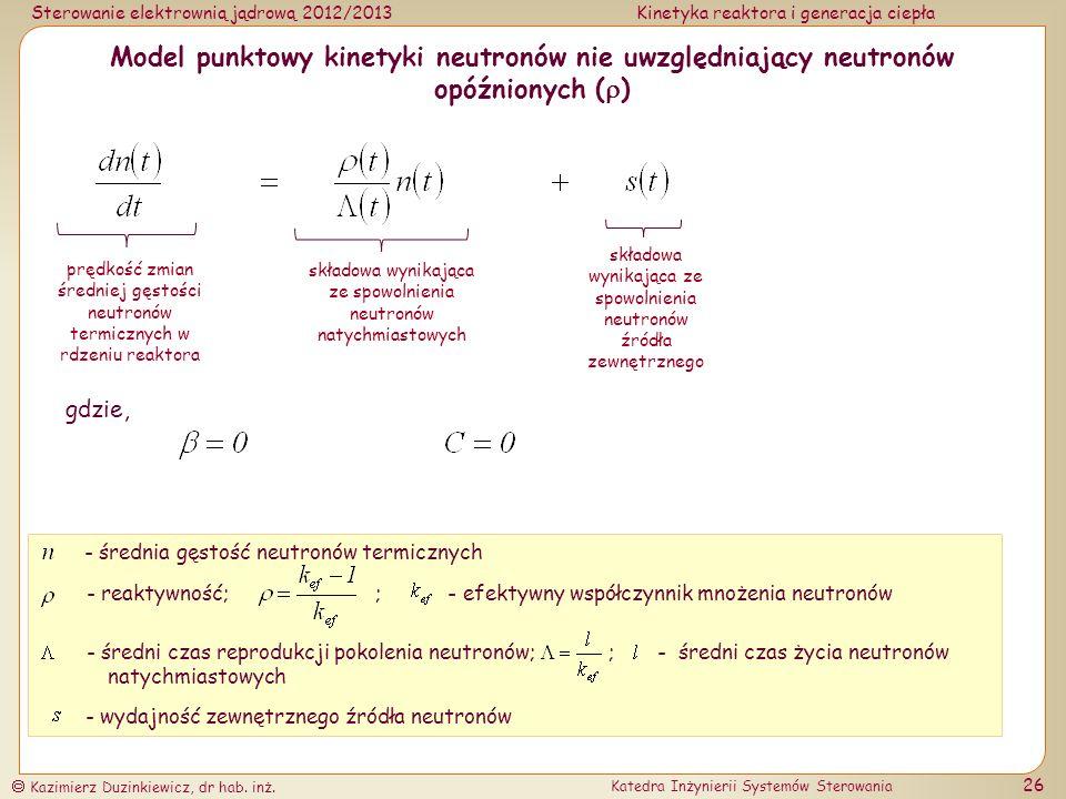 Model punktowy kinetyki neutronów nie uwzględniający neutronów opóźnionych ()