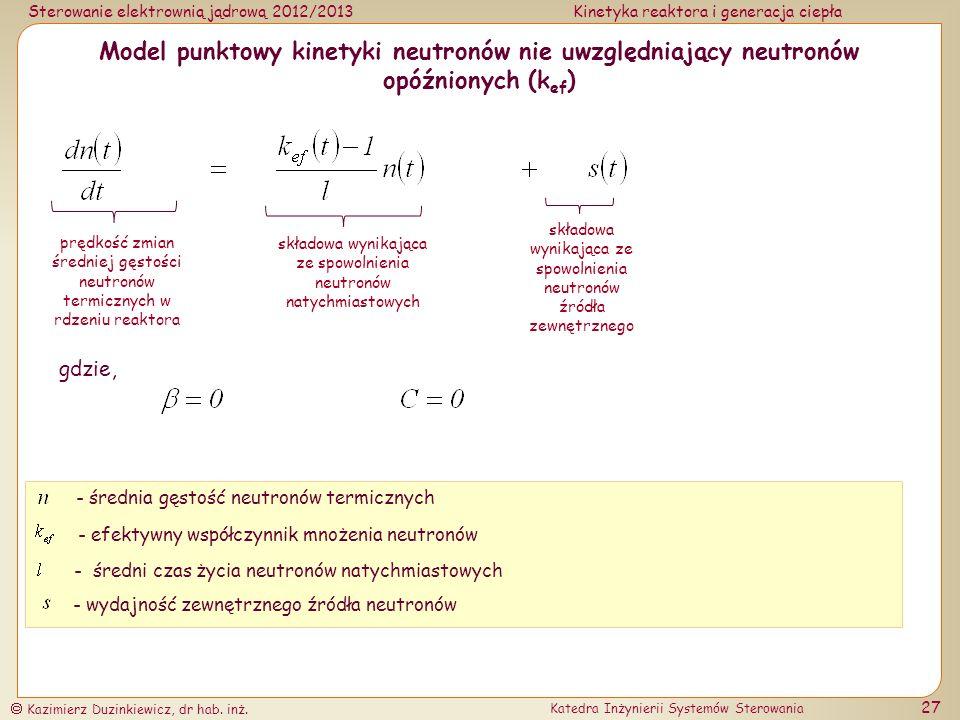 Model punktowy kinetyki neutronów nie uwzględniający neutronów opóźnionych (kef)