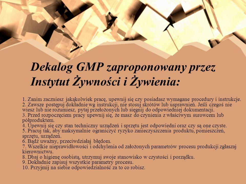 Dekalog GMP zaproponowany przez Instytut Żywności i Żywienia: