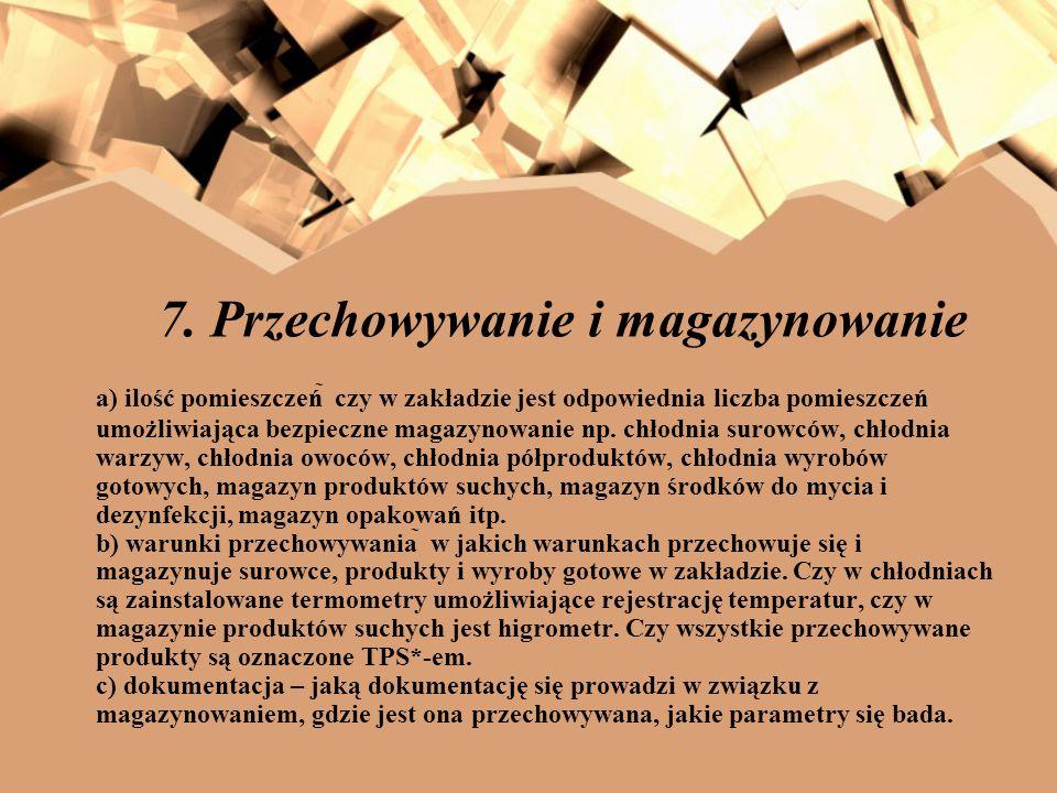 7. Przechowywanie i magazynowanie