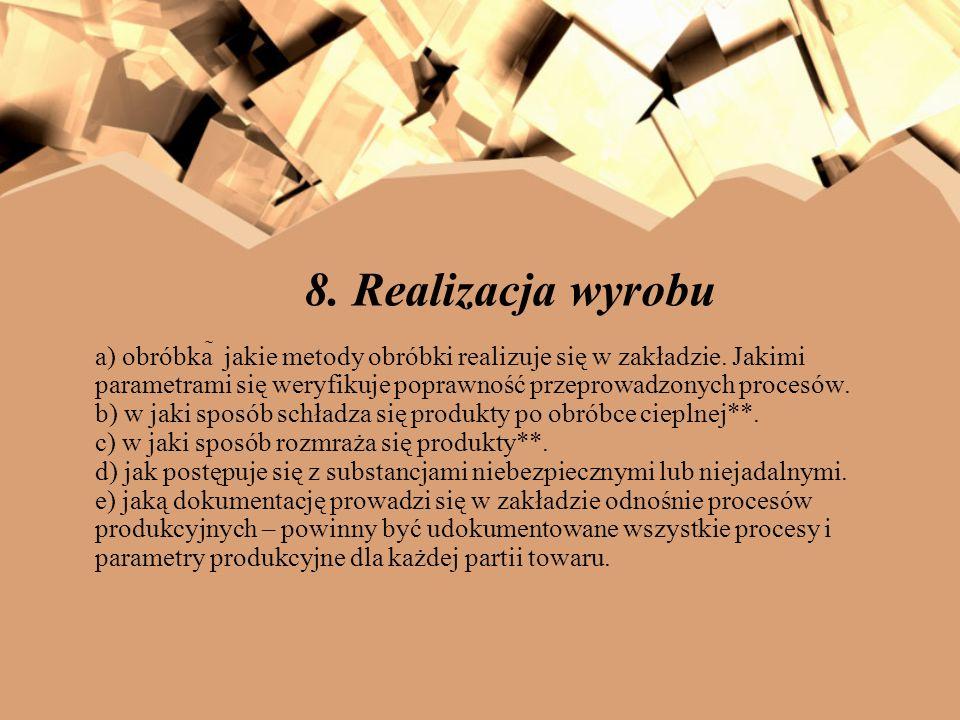 8. Realizacja wyrobu