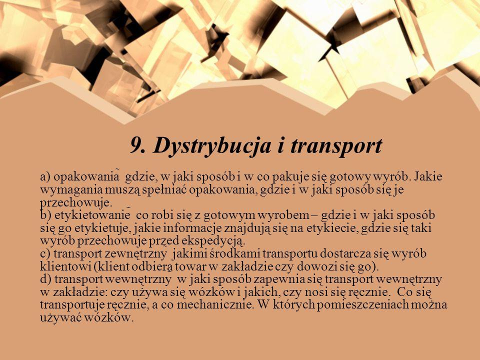 9. Dystrybucja i transport