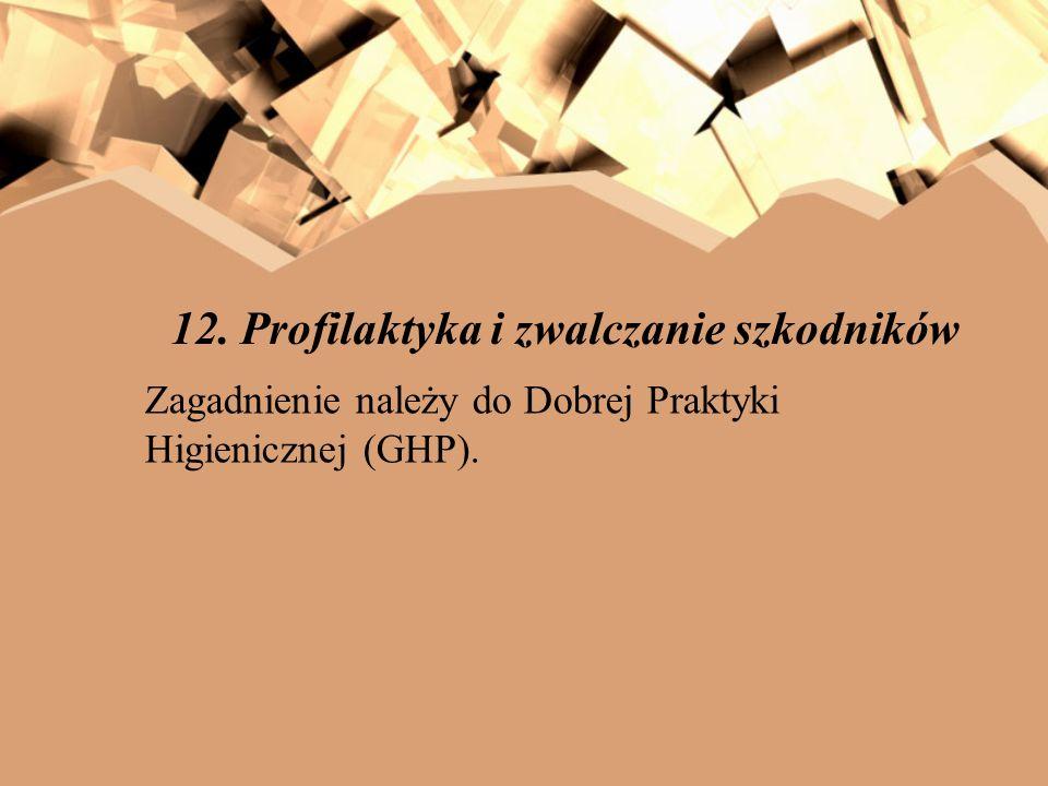 12. Profilaktyka i zwalczanie szkodników