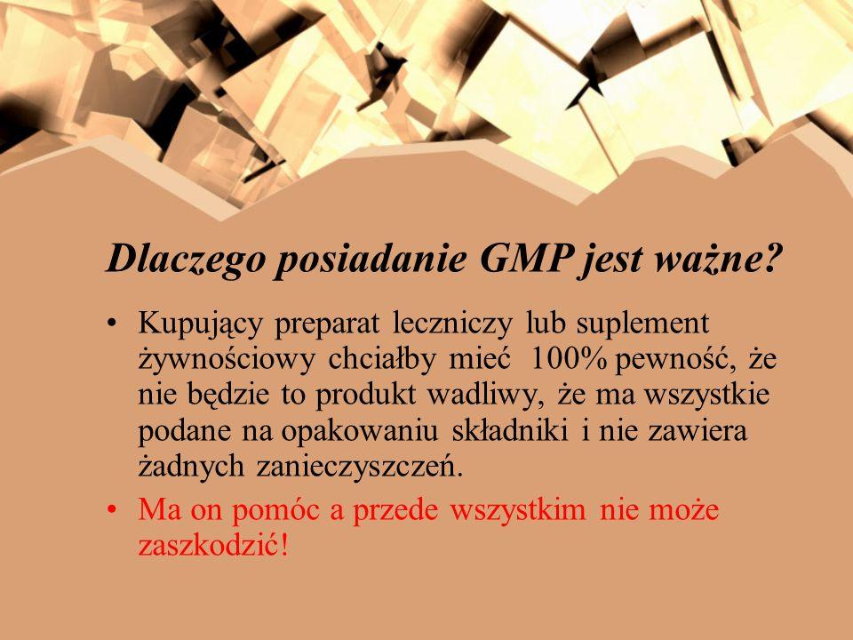 Dlaczego posiadanie GMP jest ważne