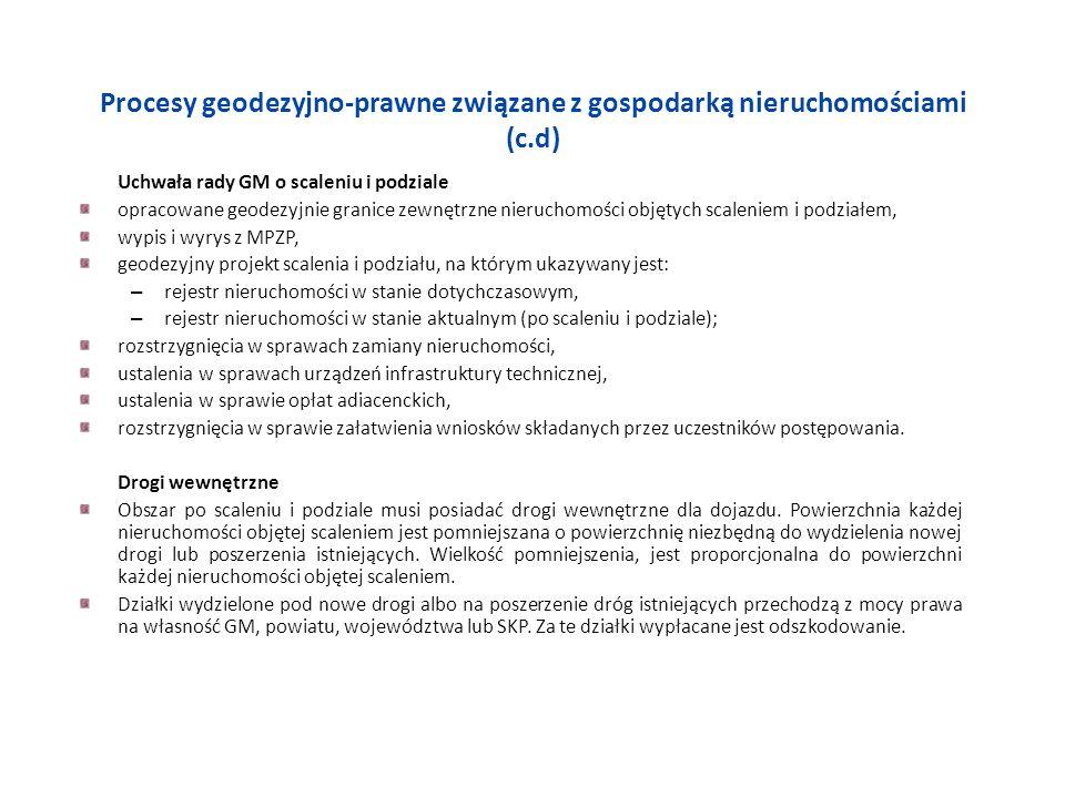 Procesy geodezyjno-prawne związane z gospodarką nieruchomościami (c.d)