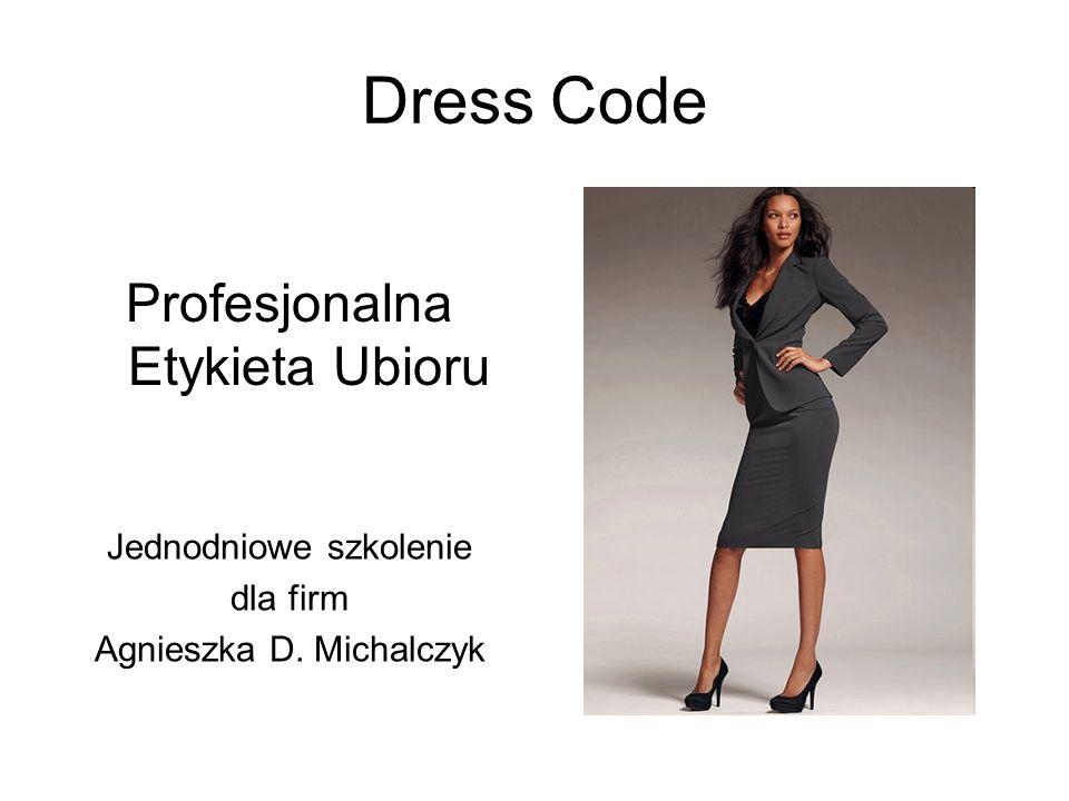 Dress Code Profesjonalna Etykieta Ubioru