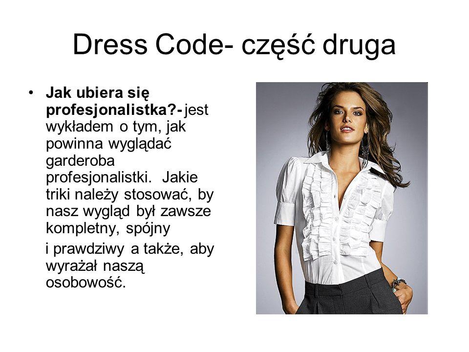 Dress Code- część druga