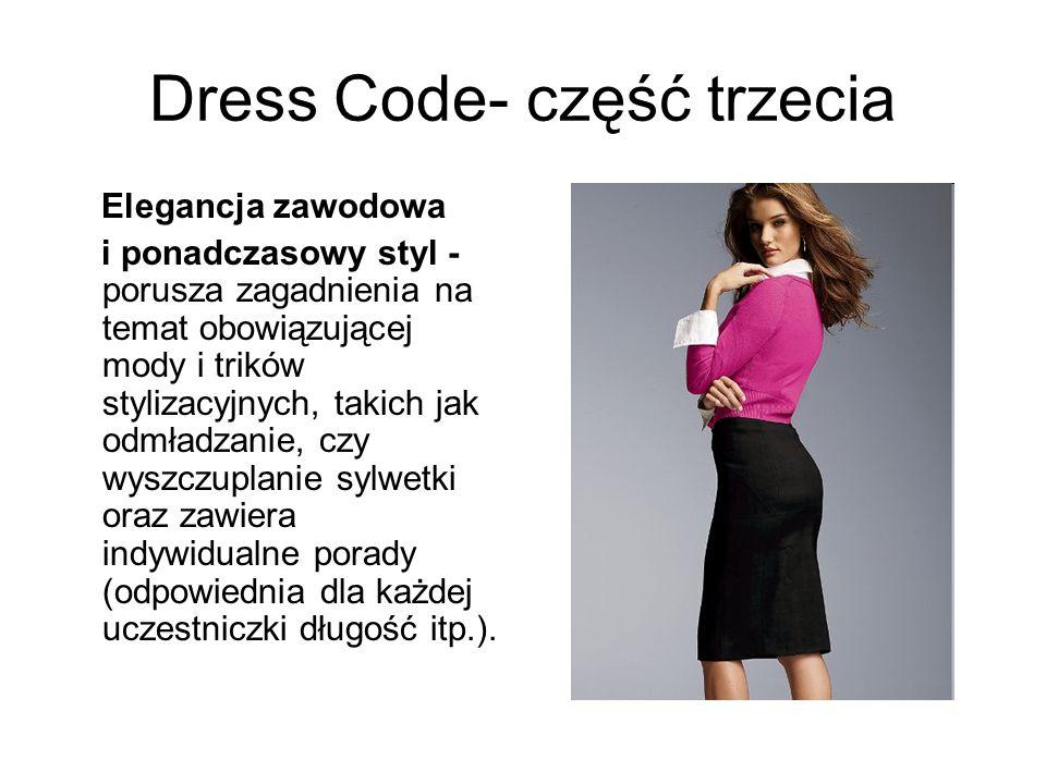 Dress Code- część trzecia