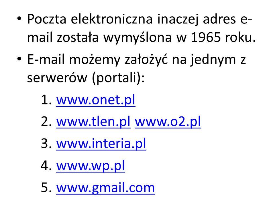 Poczta elektroniczna inaczej adres e-mail została wymyślona w 1965 roku.