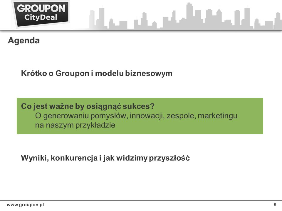 Agenda Krótko o Groupon i modelu biznesowym