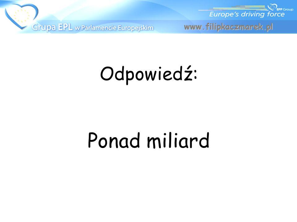 www.filipkaczmarek.pl Odpowiedź: Ponad miliard