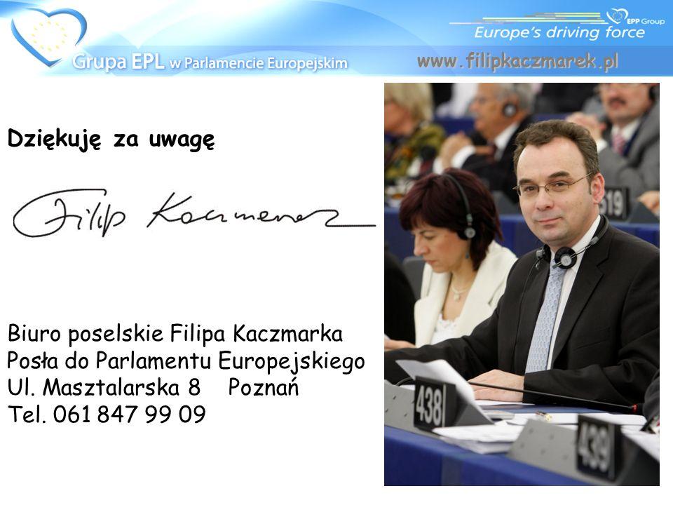 Dziękuję za uwagę Biuro poselskie Filipa Kaczmarka