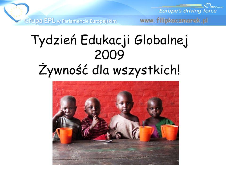 Tydzień Edukacji Globalnej 2009 Żywność dla wszystkich!