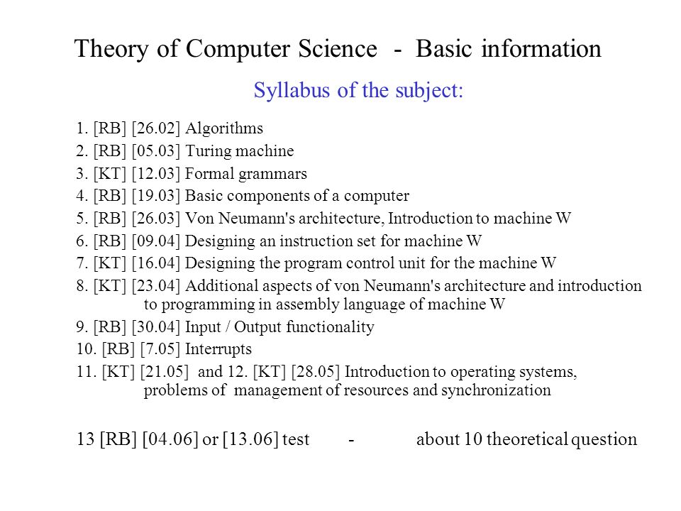 Theory of Computer Science - Basic information