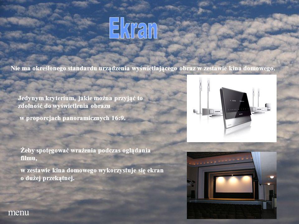 EkranNie ma określonego standardu urządzenia wyświetlającego obraz w zestawie kina domowego.
