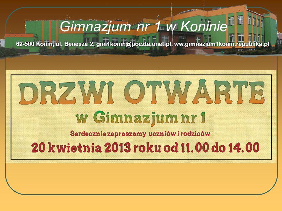 Gimnazjum nr 1 w Koninie 62-500 Konin, ul.