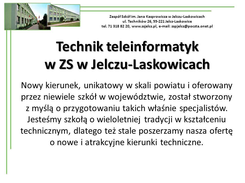 Technik teleinformatyk w ZS w Jelczu-Laskowicach