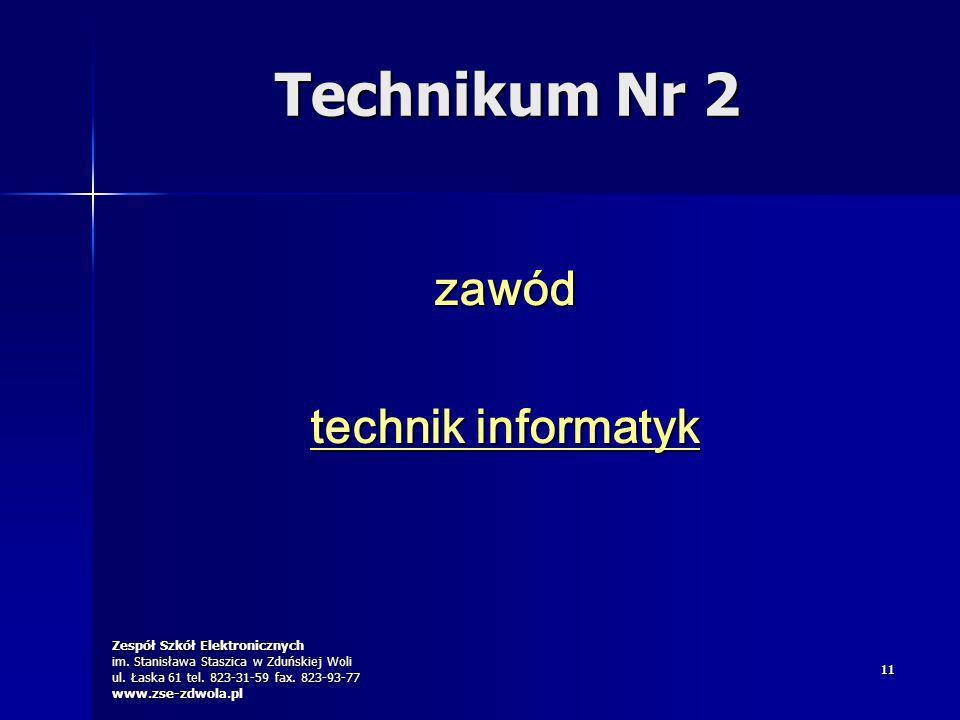 Technikum Nr 2 zawód technik informatyk 11