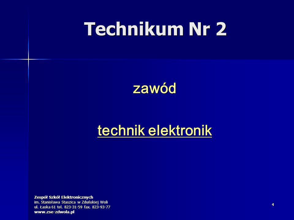 Technikum Nr 2 zawód technik elektronik 4