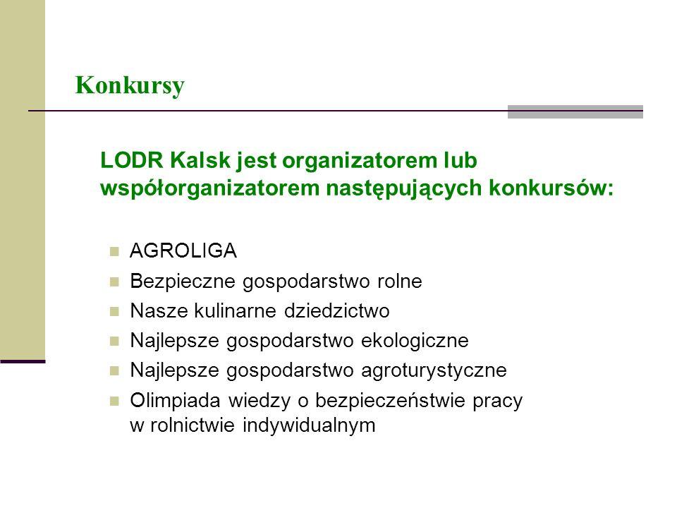 KonkursyLODR Kalsk jest organizatorem lub współorganizatorem następujących konkursów: AGROLIGA. Bezpieczne gospodarstwo rolne.
