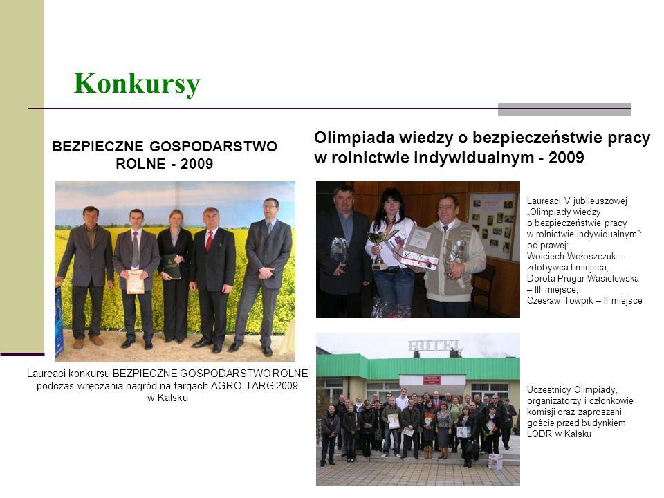 BEZPIECZNE GOSPODARSTWO ROLNE - 2009