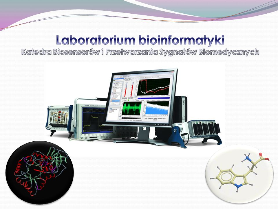 Laboratorium bioinformatyki Katedra Biosensorów i Przetwarzania Sygnałów Biomedycznych