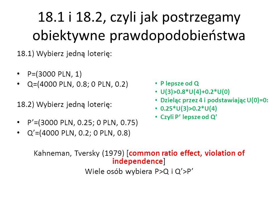 18.1 i 18.2, czyli jak postrzegamy obiektywne prawdopodobieństwa