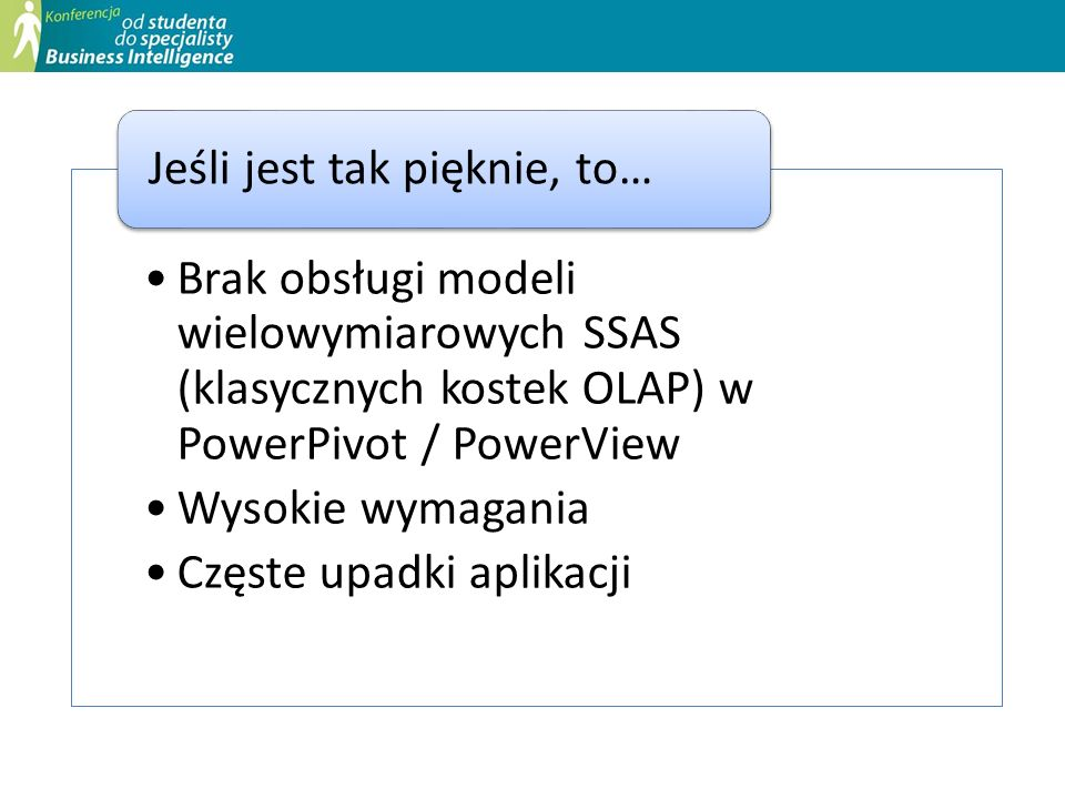 Brak obsługi modeli wielowymiarowych SSAS (klasycznych kostek OLAP) w PowerPivot / PowerView