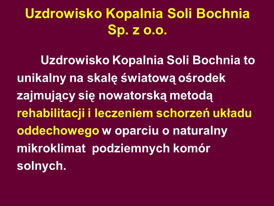 Uzdrowisko Kopalnia Soli Bochnia Sp. z o.o.
