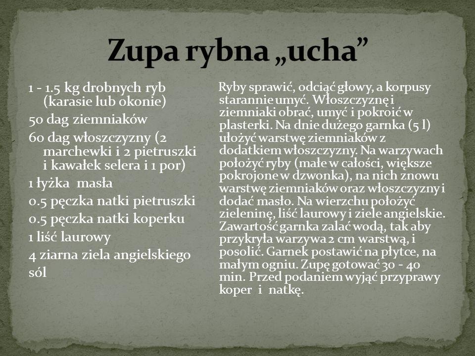 "Zupa rybna ""ucha 1 - 1.5 kg drobnych ryb (karasie lub okonie)"