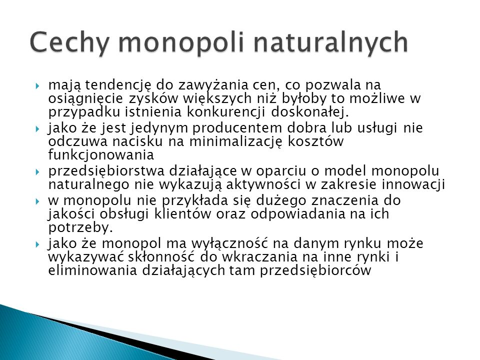 Cechy monopoli naturalnych