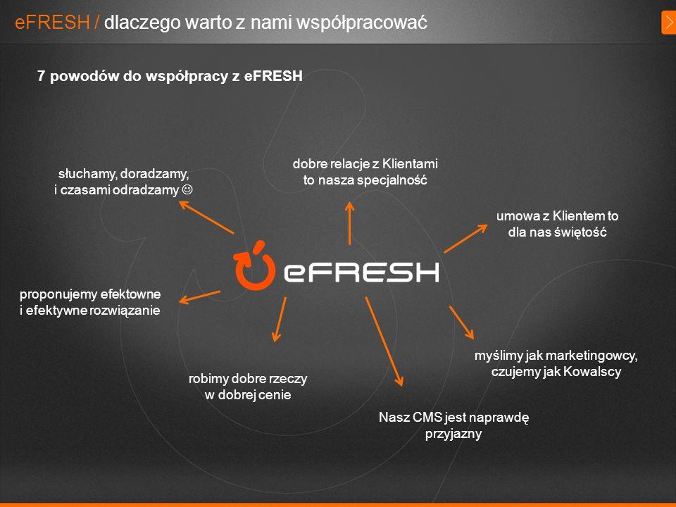 eFRESH / dlaczego warto z nami współpracować